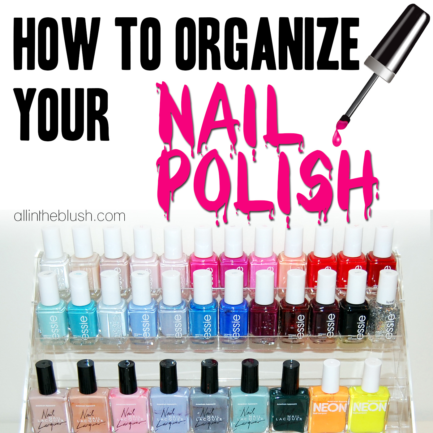 How To: Organize Your Nail Polish