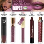 Jeffree Star No Tea, No Shade Velour Liquid Lipstick Dupes