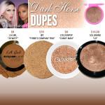 Jeffree Star Cosmetics Dark Horse Skin Frost Dupes