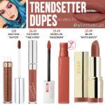 Huda Beauty Trendsetter Liquid Matte Lipstick Dupes