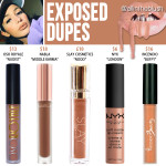 Kylie Cosmetics Exposed Liquid Lipstick Dupes