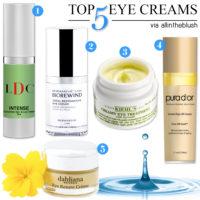 Top Five Eye Creams