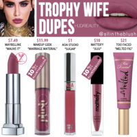 Huda Beauty Trophy Wife Liquid Matte Lipstick Dupes