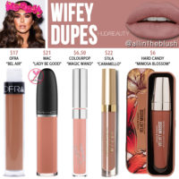 Huda Beauty Wifey Liquid Matte Lipstick Dupes
