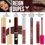 Kylie Cosmetics Reign Liquid Lipstick Dupes
