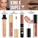 Kylie Cosmetics King K Liquid Lipstick Dupes