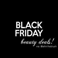Black Friday Beauty Deals 2017