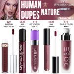 Jeffree Star Human Nature Velour Liquid Lipstick Dupes
