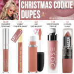 Jeffree Star Christmas Cookie Velour Liquid Lipstick Dupes