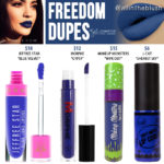 Kylie Cosmetics Freedom Liquid Lipstick Dupes