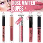 Jeffree Star Rose Matter Velour Liquid Lipstick Dupes