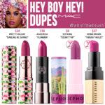 MAC Hey, Boy, Hey! Lipstick Dupes