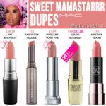 MAC Sweet Mamastarrr Lipstick Dupes
