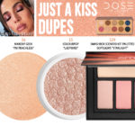 Dose of Colors Just a Kiss Eyeshadow (FRIENDCATION) Dupes