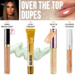 Dose of Colors Over the Top Lip Gloss Dupes