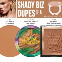 Fenty Beauty Shady Biz Sun Stalk'r Instant Warmth Bronzer Dupes