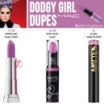 MAC Dodgy Girl Lipstick Dupes