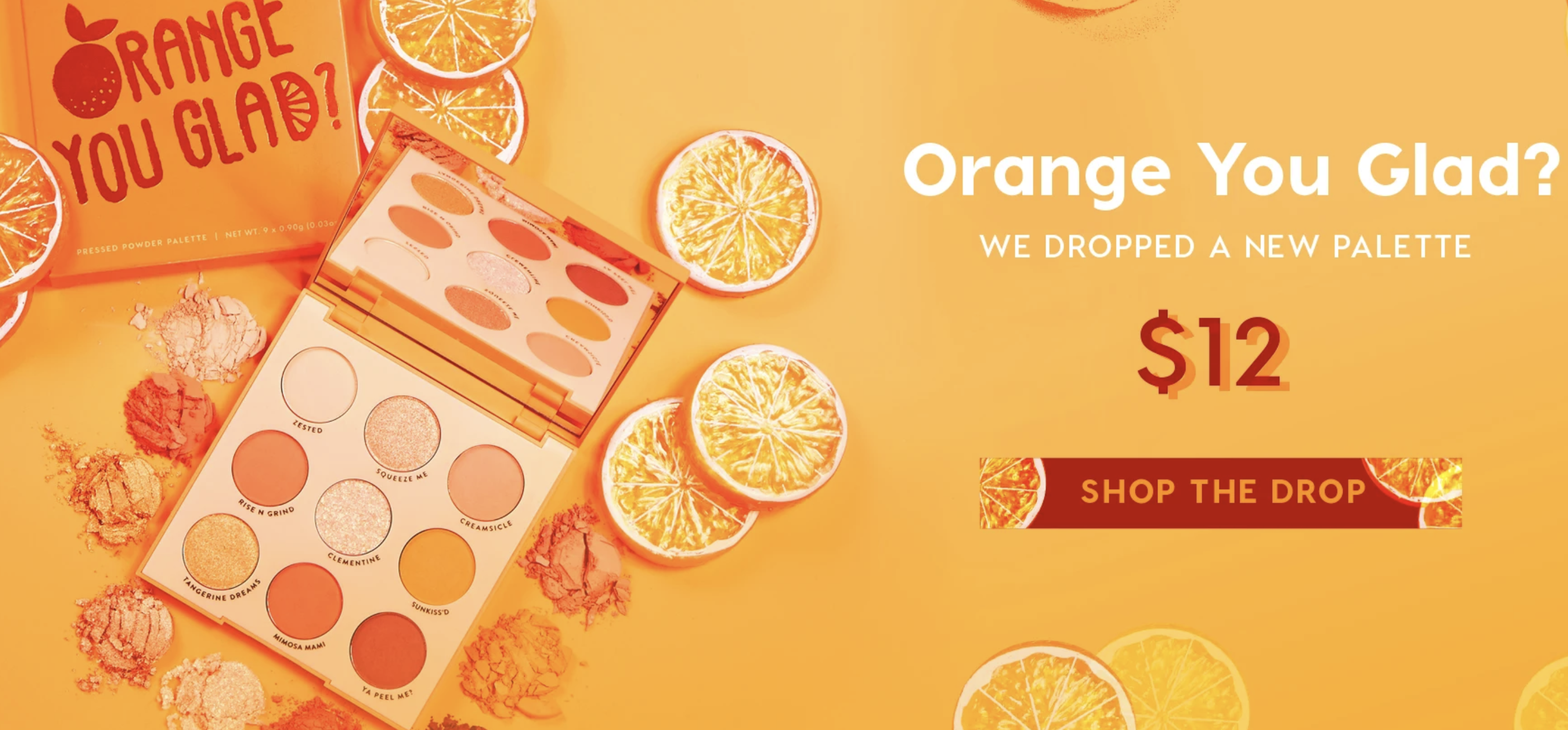 Colourpop Orange You Glad Collection