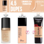 Armani Beauty 4.5 Luminous Silk Foundation Dupes