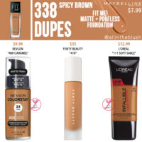 Maybelline 338 Spicy Brown FIT ME! Matte + Poreless Foundation Dupes