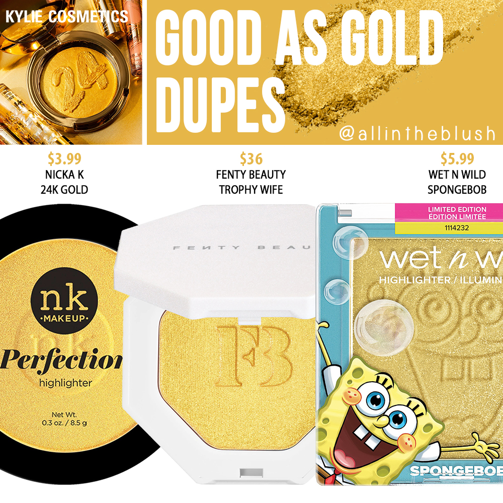 Kylie Cosmetics Good As Gold Highlighter Dupes